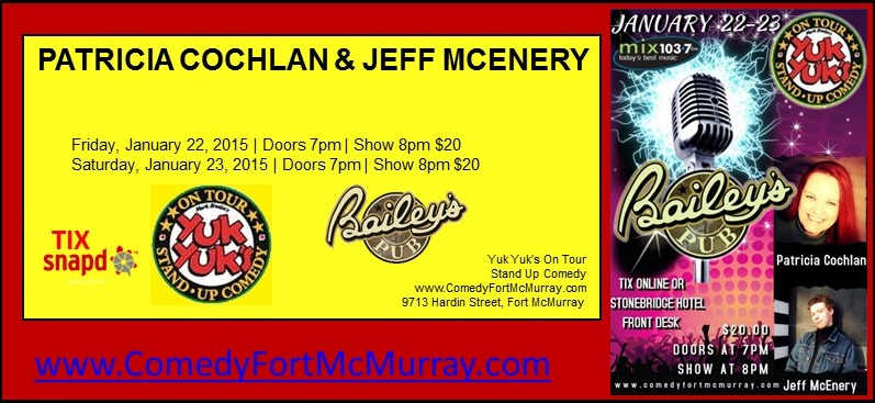 Jan 22 23 Comedy Night featuring Patricia Cochlan and Jeff McEnery