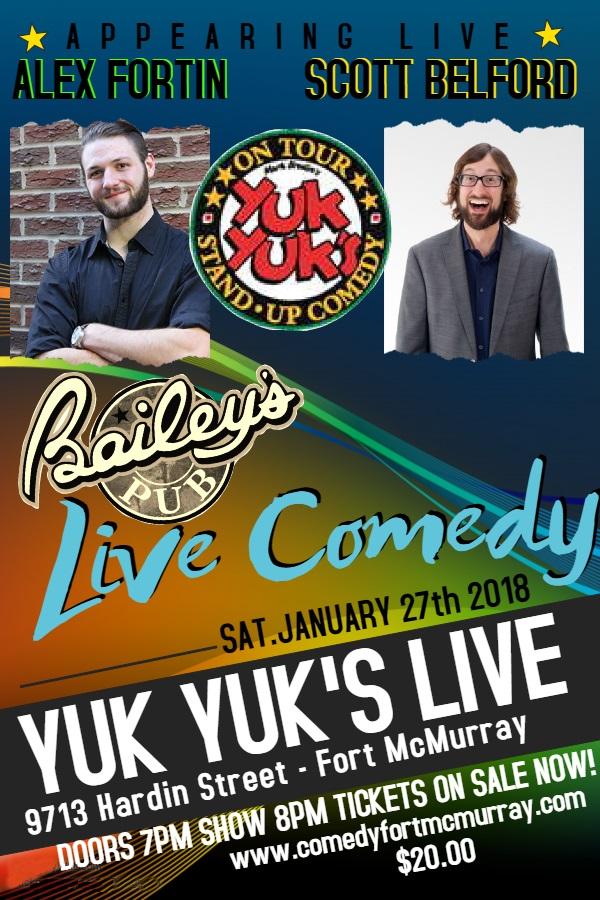 Yuk Yuk's Live Comedy @ Bailey's Pub | Fort McMurray | Alberta | Canada