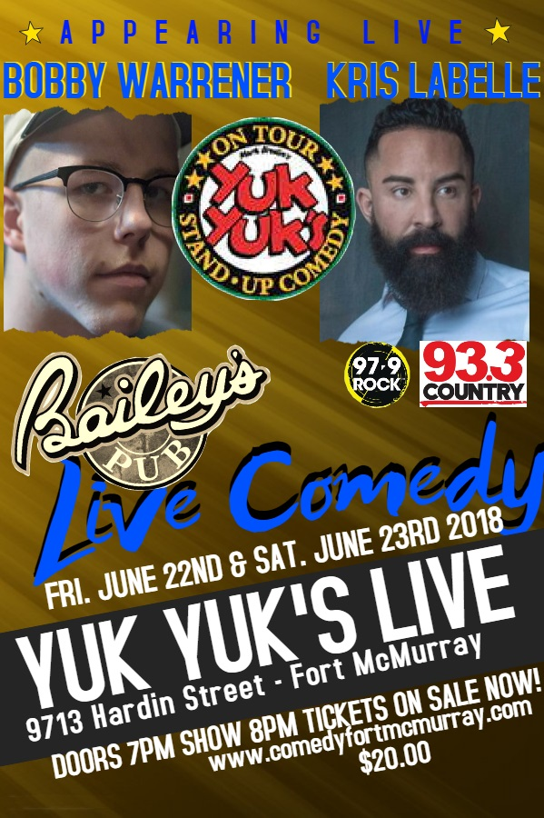 Yuk Yuk's Comedy Show @ Bailey's Pub in the Stonebridge Hotel | Fort McMurray | Alberta | Canada
